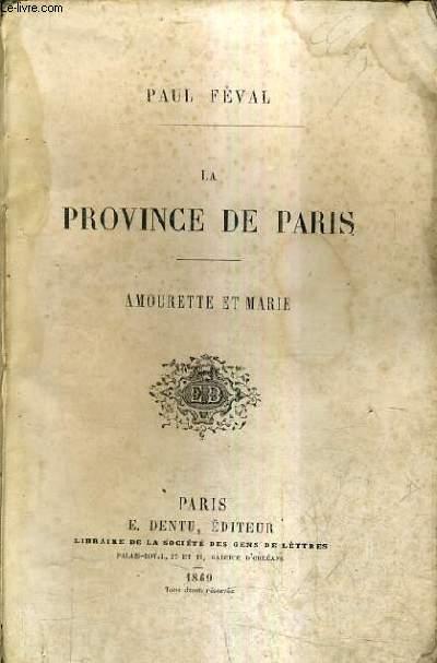 LE PROVINCE DE PARIS - AMOURETTE ET MARIE.