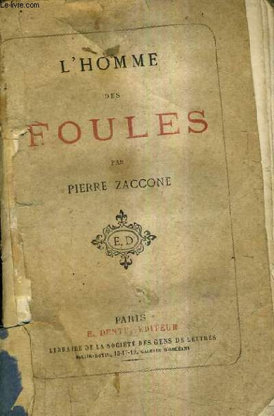L'HOMME DES FOULES.