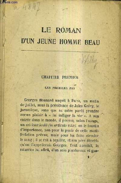 LE ROMAN D'UN JEUNE HOMME BEAU.