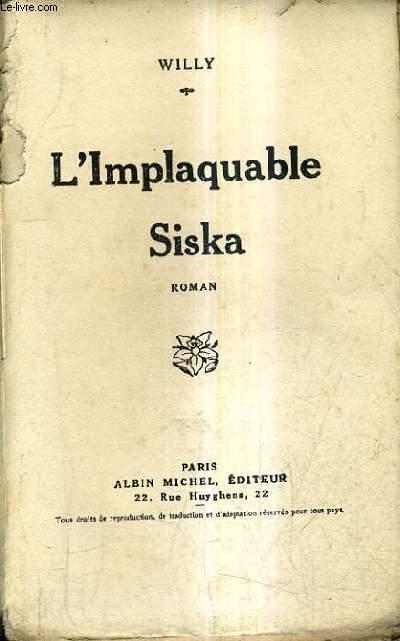 L'IMPLAQUABLE SISKA - ROMAN.