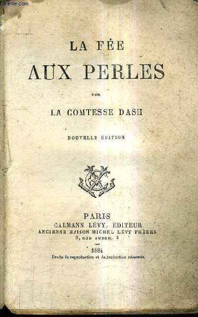LA FEE AUX PERLES / NOUVELLE EDITION.