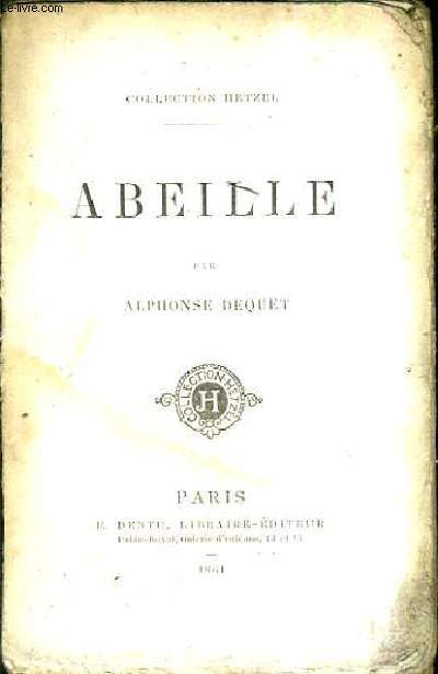 ABEILLE / COLLECTION HETZEL.