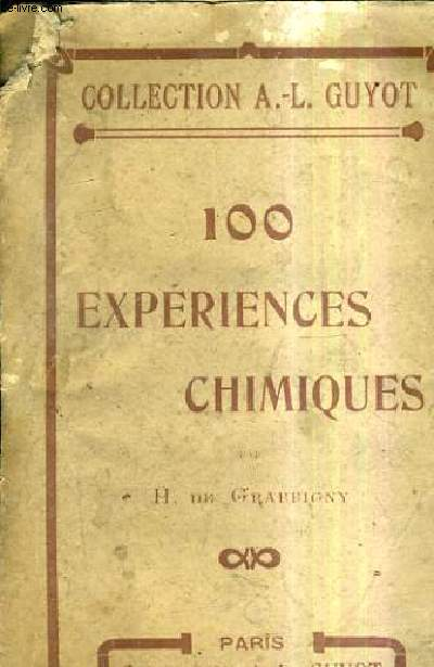100 EXPERIENCES CHIMIQUES / COLLECTION A.-L. GUYOT.