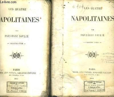 LES QUATRE NAPOLITAINES / TOMES 1 + 2 .