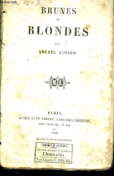 BRUNES ET BLONDES.