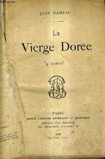LA VIERGE DOREE / ROMAN.