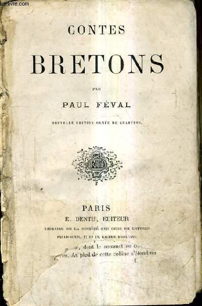 CONTES BRETONS / NOUVELLE EDITION ORNEE DE GRAVURES.