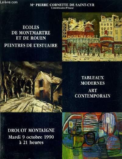 CATALOGUE DE VENTES AUX ENCHERES - ECOLES DE ROUEN ET DE MONTMARTRE PEINTRES DE L'ESTUAIRE TABELAUX MODERNES ART CONTEMPORAIN - DROUOT MONTAIGNE - 9 OCTOBRE 1990.