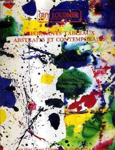 CATALOGUE DE VENTES AUX ENCHERES - IMPORTANTS TABLEAUX ABSTRAITS ET CONTEMPORAINS - PARIS HOTEL DROUOT - 28 OCTOBRE 1990.