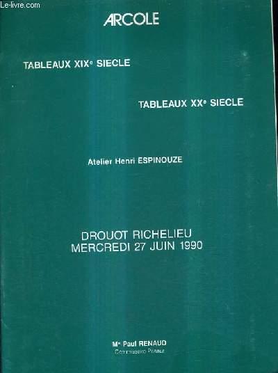 CATALOGUE DE VENTES AUX ENCHERES - TABLEAUX XIXE SIECLE TABLEAUX XXE SIECLE ATELIER HENRI ESPINOUZE - DROUOT RICHELIEU SALLE 14 - 27 JUIN 1990.