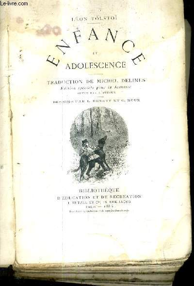 ENFANCE ET ADOLESCENCE / TRADUCTION DE MICHEL DELINES EDITION SPECIALE POUR LA JEUNESSE REVUE PAR L'AUTEUR .