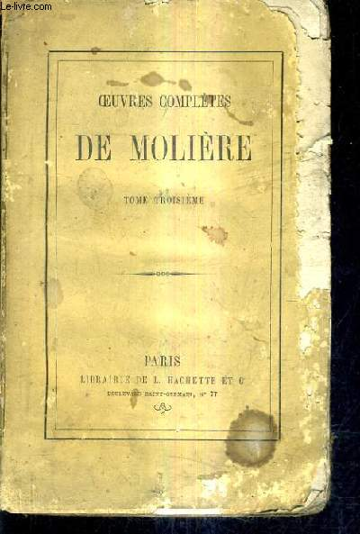 OEUVRES COMPLETES DE MOLIERE / TOME 3.