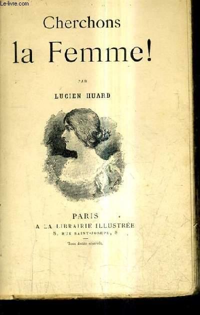 CHERCHONS LA FEMME !.