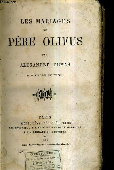LES MARIAGES DU PERE OLIFUS / NOUVELLE EDITION.