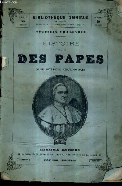 HISTOIRE INEDITE DES PAPES DEPUIS SAINT PIERRE JUSQU'A NOS JOURS / 4E BROCHURE / BIBLIOTHEQUE OMNIBUS.