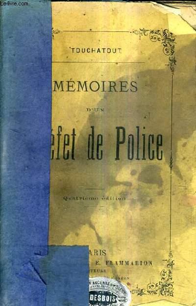 MEMOIRES D'UN PREFET DE POLICE.