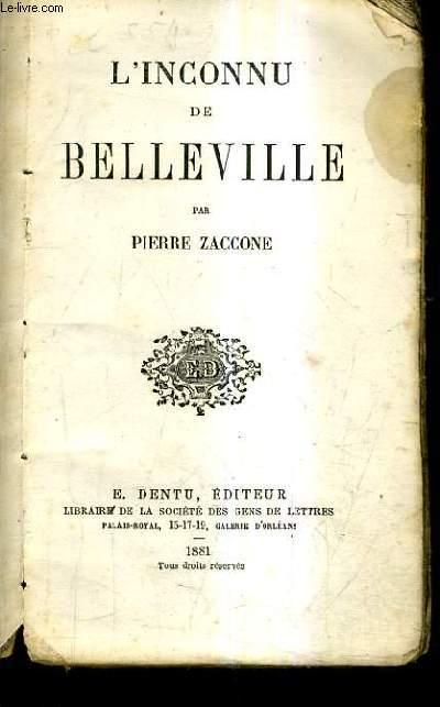 L'INCONNU DE BELLEVILLE.