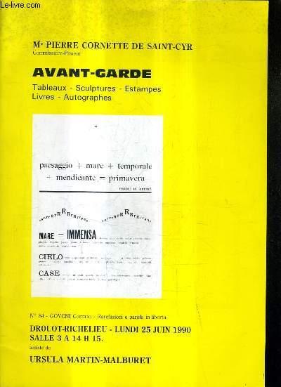 CATALOGUE DE VENTES AUX ENCHERES - AVANT GARDE TABLEAUX SCULPTURES ESTAMPES LIVRES AUTOGRAPHES ET PHOTOGRAPHIES - DROUOT RICHELIEU 25 JUIN 1990.