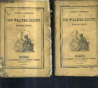 OEUVRES COMPLETES DE SIR WALTER SCOTT TOME 14 + TOME 15 - GUY MANNERING OU L'ASTROLOGUE TOME 1 + TOME 2 / TRADUCTION NOUVELLE.