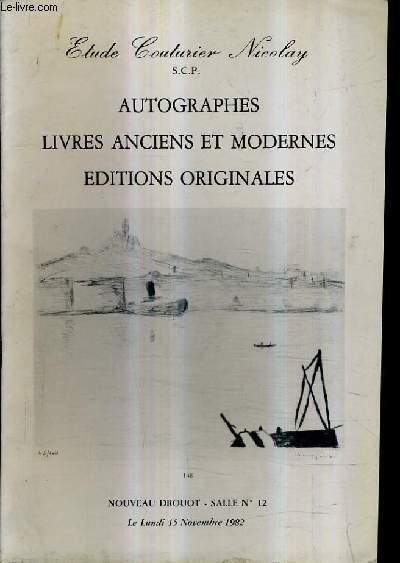 CATALOGUE DE VENTES AUX ENCHERES - AUTOGRAPHES LIVRES ANCIENS ET MODERNES EDITIONS ORIGINALES - NOUVEAU DROUOT SALLE 12 - 15 NOVEMBRE 1982.