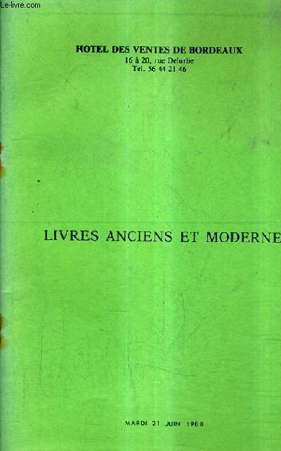 CATALOGUE DE VENTES AUX ENCHERES - LIVRES ANCIENS ET MODERNES EN DIFFERENTS GENRES - 21 JUIN 1988 - HOTEL DES VENTES DE BORDEAUX.