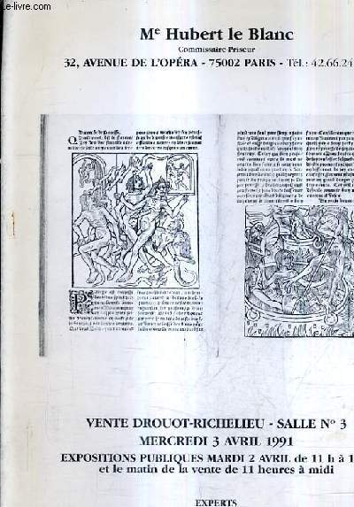CATALOGUE DE VENTES AUX ENCHERES - PRECIEUX LIVRES ANCIENS NORMANDIE AUTOGRAPHES DOCUMENTS LITTERATURE MODERNE DE RIMBAUD AU SURREALISME - DROUOT RICHELIEU SALLE 3 - 3 AVRIL 1991.