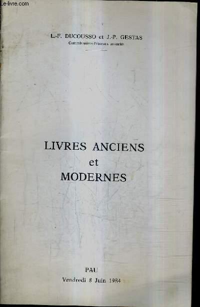 CATALOGUE DE VENTES AUX ENCHERES - LIVRES ANCIENS ET MODERNES - HOTEL DES VENTES DE PAU - 8 JUIN 1984.