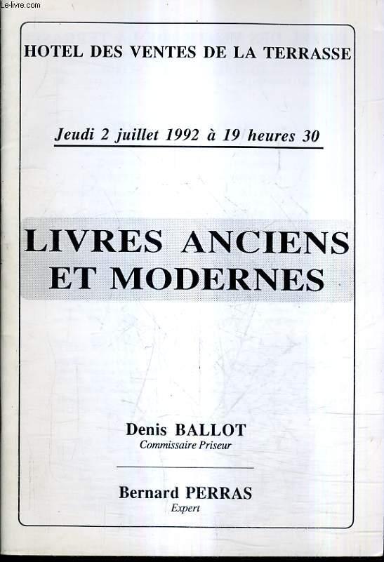 CATALOGUE DE VENTES AUX ENCHERES - LIVRES ANCIENS ET MODERNES - 2 JUILLET 1992 - HOTEL DES VENTES DE LA TERRASSE.