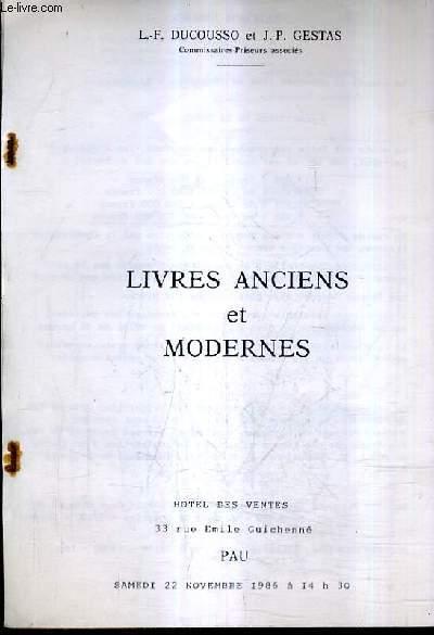 CATALOGUE DE VENTES AUX ENCHERES - LIVRES ANCIENS & MODERNES - HOTEL DES VENTES PAU - 22 NOVEMBRE 1986.