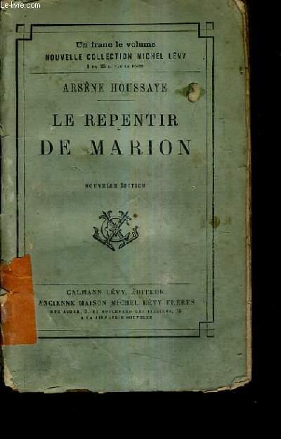 LE REPENTIR DE MARION ET LES PEINES DE COEUR DE MADAME DE LA POPELINIERES / NOUVELLE EDITION.