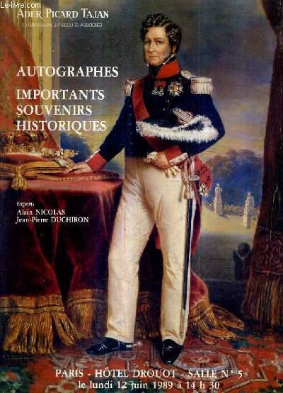 CATALOGUE DE VENTES AUX ENCHERES - AUTOGRAPHES IMPORTANTS SOUVENIRS HISTORIQUES - PARIS HOTEL DROUOT SALLE 5 - 12 JUIN 1989.