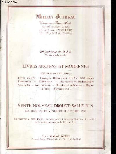 CATALOGUE DE VENTES AUX ENCHERES - BIBLIOTHEQUE DE M.J.E. LIVRES ANCIENS ET MODERNES ENVIRON 3000 VOLUMES - NOUVEAU DROUOT SALLE 9 - 30 ET 31 OCTOBRE 1986.