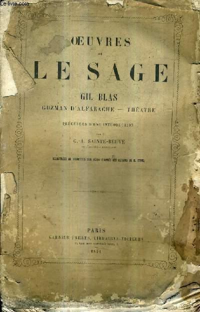 OEUVRES DE LE SAGE - GIL BLAS GUZMAN D'ALFARACHE - THEATRE - PRECEDEES D'UNE INTRODUCTION PAR C.-A.SAINTE BEUVE.