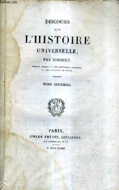 DISCOURS SUR L'HISTOIRE UNIVERSELLE / TOME 2.