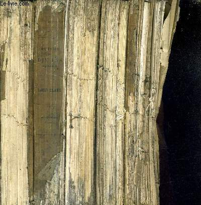 HISTOIRE DE DIX ANS 1830-1840 / EN 5 TOMES / TOMES 1 + 2 + 3 + 4 + 5 / 10E EDITION.