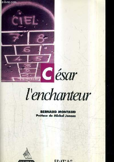CESAR L'ENCHANTEUR.
