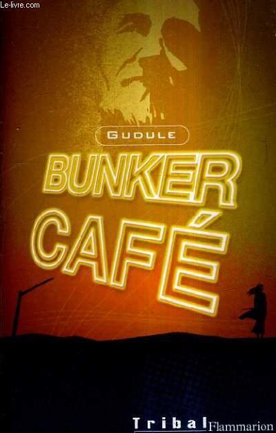BUNKER CAFE.