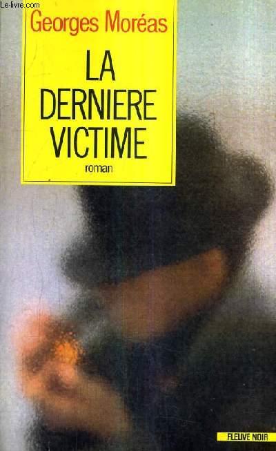 LA DERNIERE VICTIME.