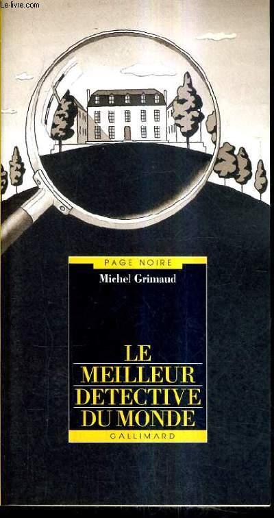 LE MEILLEUR DETECTIVE DU MONDE.