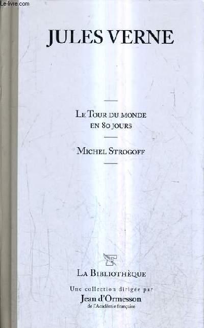 LE TOUR DU MONDE EN 80 JOURS - MICHEL STROGOFF - VOLUME 12.