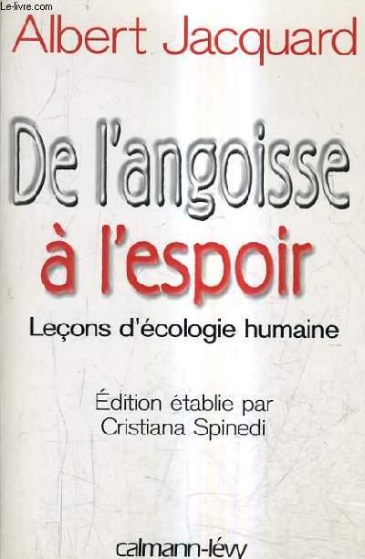 DE L'ANGOISSE A L'ESPOIR - L'ECONS D'ECOLOGIE HUMAINE.