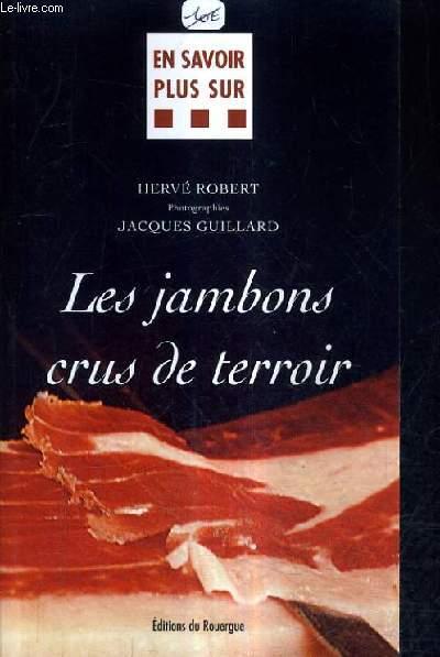 LES JAMBONS CRUS DE TERROIR.
