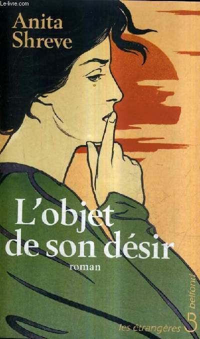 L'OBJET DE SON DESIR.