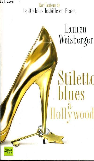 STILETTO BLUES A HOLLYWOOD.