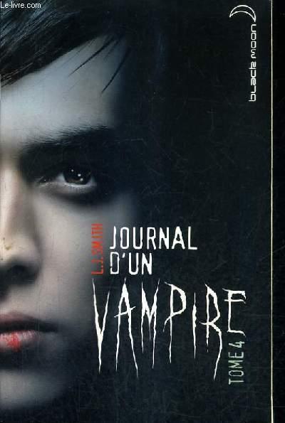 JOURNAL D'UN VAMPIRE - TOME 4.