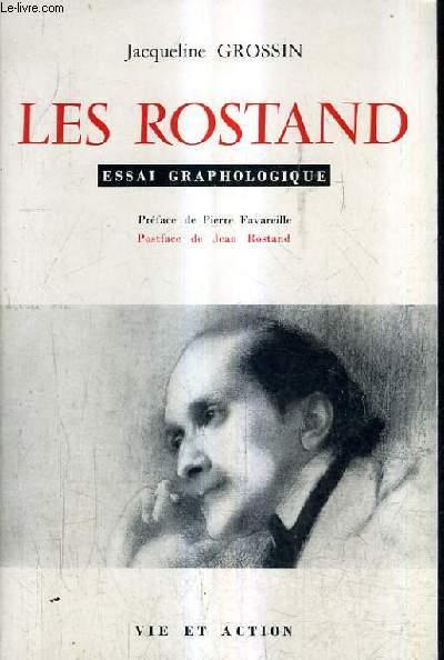 LES ROSTAND - ESSAI GRAPHOLOGIQUE.