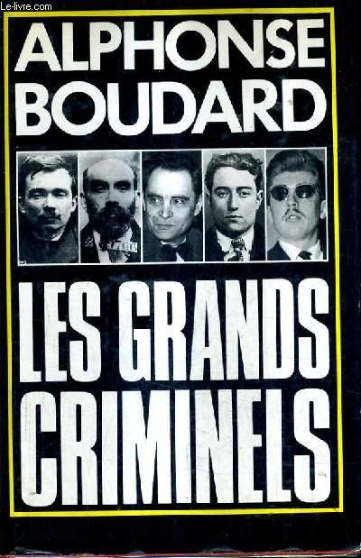 LES GRANDS CRIMINELS.