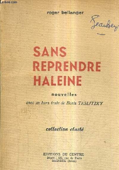 SANS REPRENDRE HALEINE - NOUVELLES.