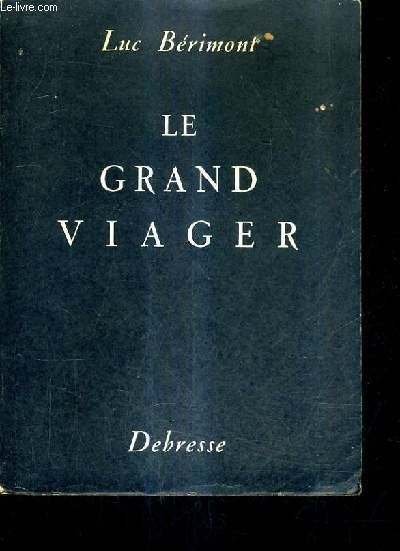 LE GRAND VIAGER.