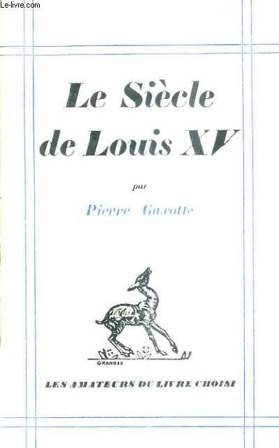 LE SIECLE DE LOUIS XV.